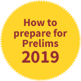 How to prepare for Prelims 2019